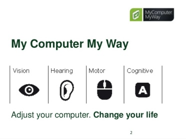my-computer-my-way-adjust-your-computer-change-your-life-2-638
